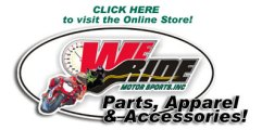 Visit WeRideMotorsports at the Online Store
